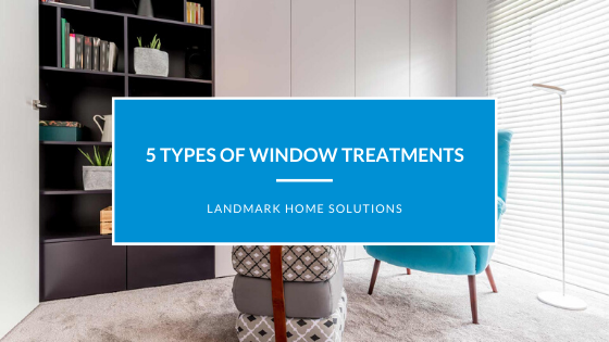 5 Types of Window Treatments