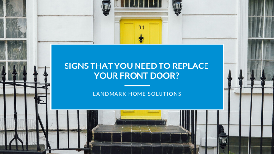 Signs That You Need to Replace Your Front Door?